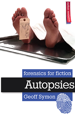 Autopsies (Forensics for Fiction) by Geoff Symon